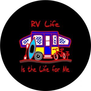 RV Life Is The Life for Me Tire Cover Image