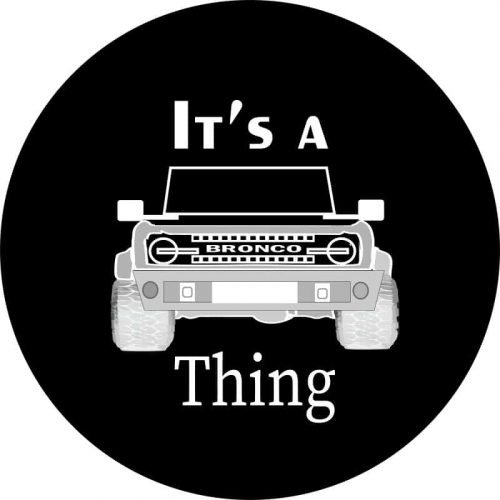 It's a Bronco Thing Tire Cover Girl's Gone Tire Cover Image